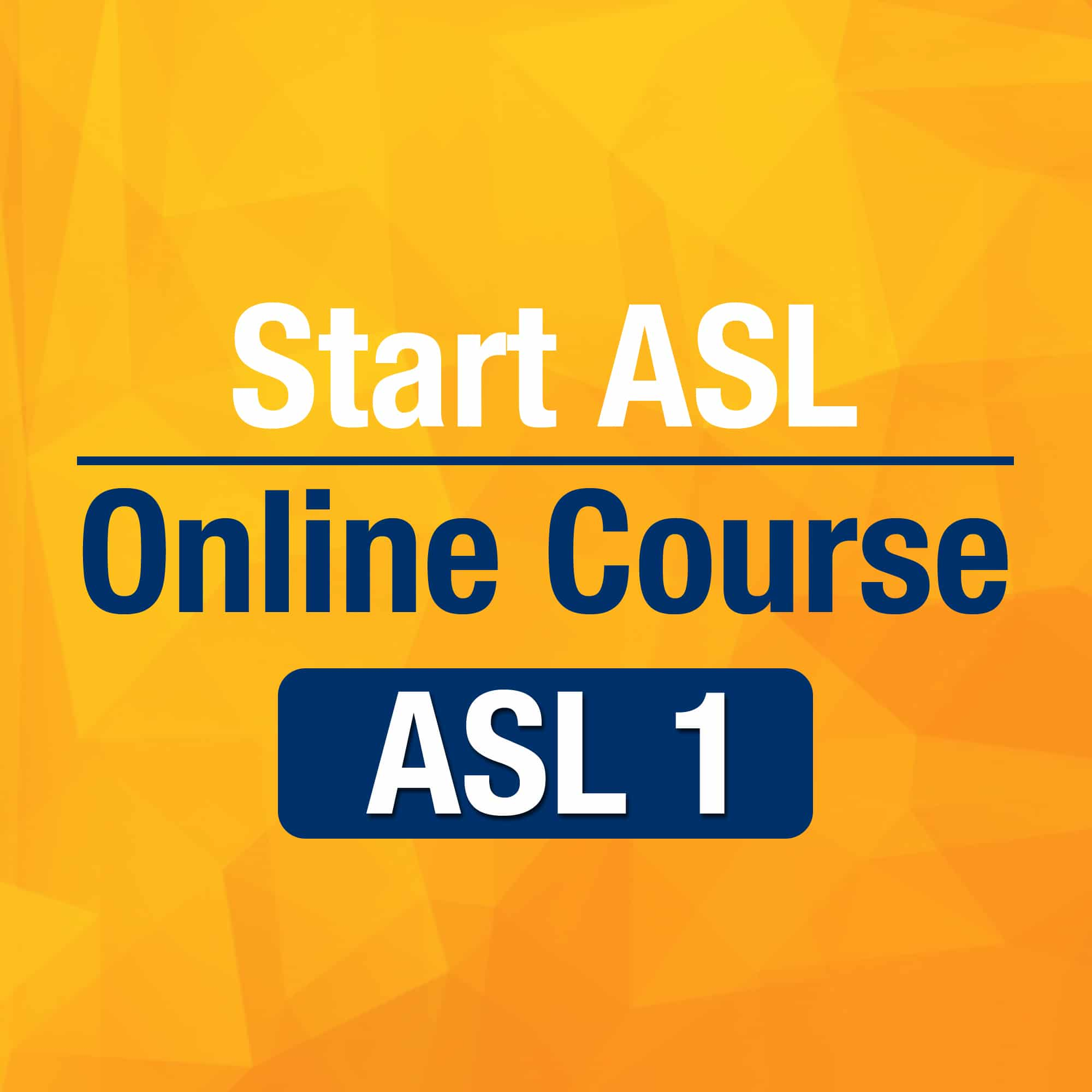 Start ASL 1 Online Course