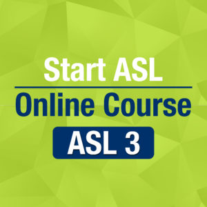 Start ASL 3 Online Course