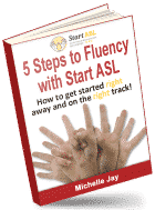 5 Steps To Fluency with Start ASL