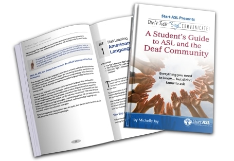 A Student's Guide to ASL and the Deaf Community