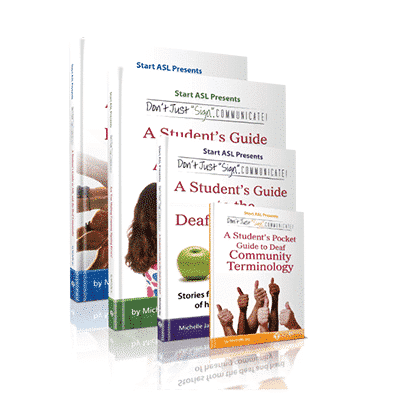"The Don't Just ""Sign""… Communicate! Student Guides"