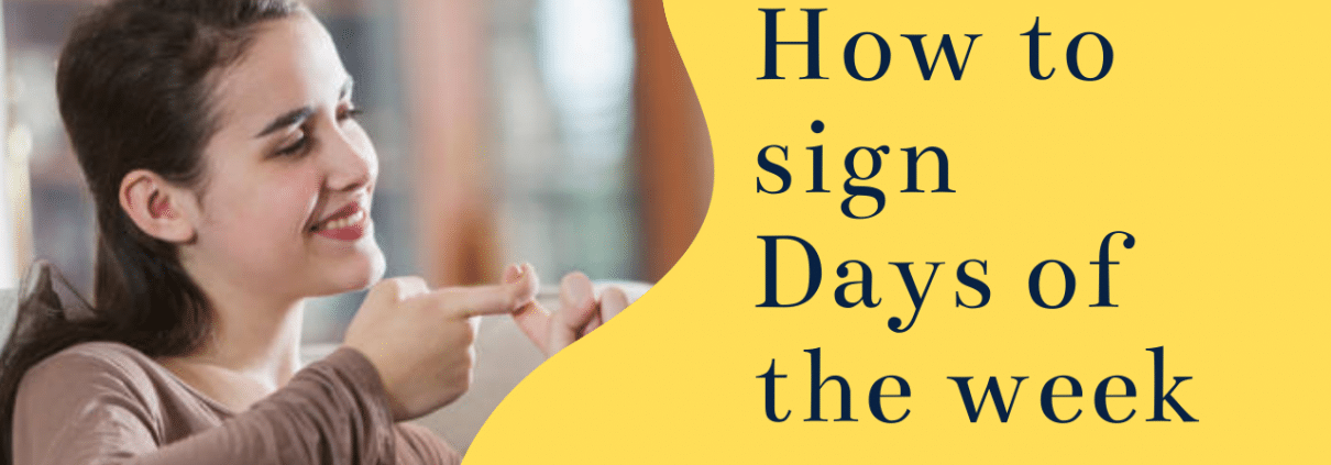 how to sign days of the week in ASL