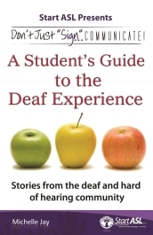 A student's Guide to the deaf experience