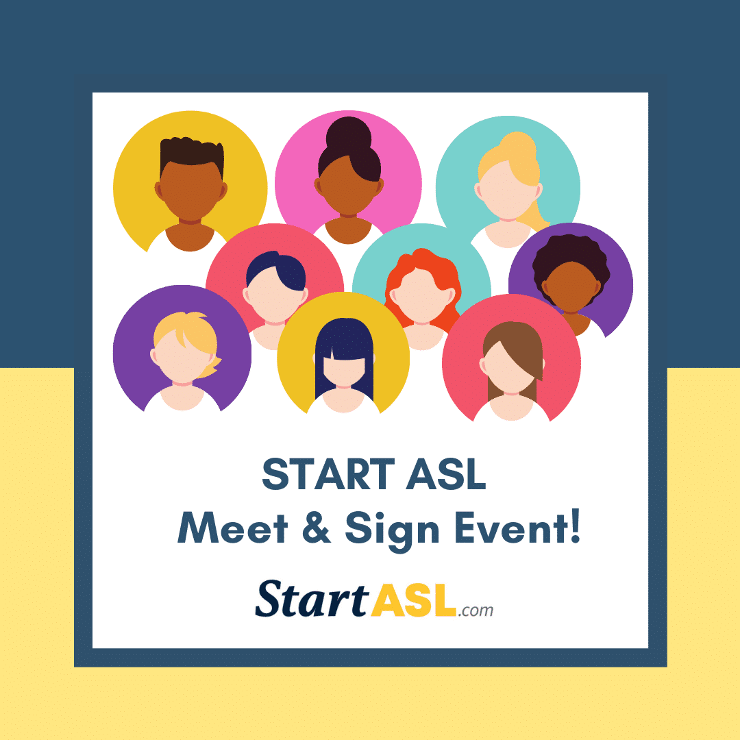 Start ASL Meet & Sign Events