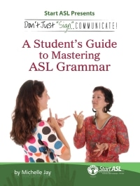 A student's guide to mastering ASL grammar
