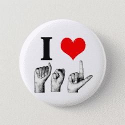 I Heart A-S-L Fingerspelled Pin