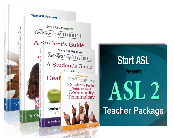Start ASL Teacher's Curriculum - ASL 2